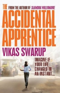 TheAccidentalApprentice.byVikasSwarup.BookCover.2013